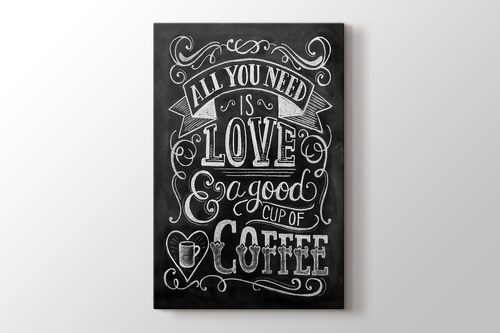 Picture of All you need is love or Coffee