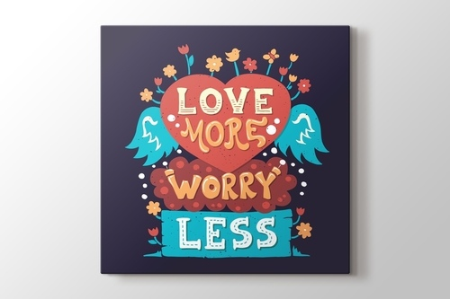 Picture of Love More Worry Less