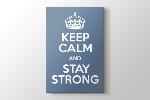 Picture of Keep Calm and Stay Strong