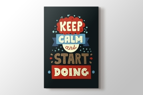 Picture of Keep Calm and Start Doing