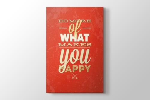 Picture of Do More Of What Make You Happy